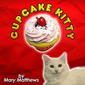 Cupcake Kitty Audiobook