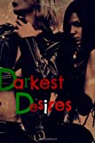 img - for Darkest Desires book / textbook / text book