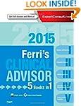 Ferri's Clinical Advisor 2015: 5 Book...
