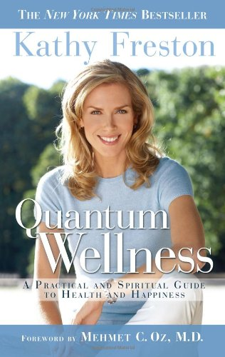 quantum-wellness-a-practical-and-spiritual-guide-to-health-and-happiness