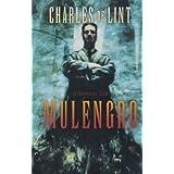 Mulengro ~ Charles de Lint