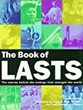 The Book of Lasts: The Stories Behind the Endings That Changed the World (Book Of... (Cassell Illustrated))