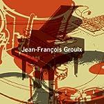 Jean-Francois Groulx