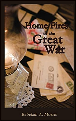 http://www.amazon.com/Home-Fires-Great-Rebekah-Morris-ebook/dp/B017PHSOUI/ref=sr_1_1?s=books&ie=UTF8&qid=1458935362&sr=1-1&keywords=Home+Fires+of+the+Great+War+by+Rebekah+A.+Morris