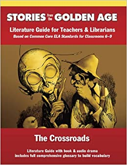 The Crossroads: Literature Guide Kit by L. Ron Hubbard