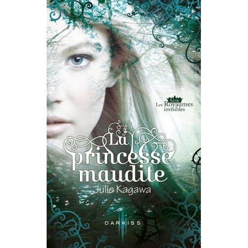 La princesse maudite - Les Royaumes invisible
