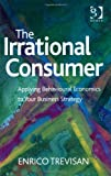 Enrico Trevisan The Irrational Consumer