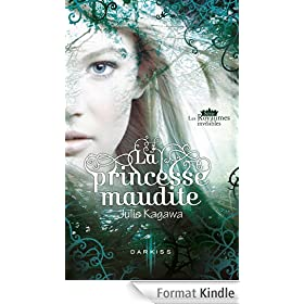 La princesse maudite:Les Royaumes invisibles, vol. 1