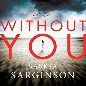 Without You | [Saskia Sarginson]