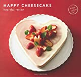 HAPPY CHEESECAKE heartful recipe
