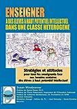 echange, troc Susan Winebrenner - Enseigner à des élèves à haut potentiel intellectuel dans une classe hétérogène : CD-ROM Stratégies et attitudes pour t