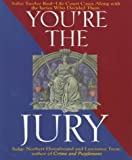 img - for You're the Jury: Solve Twelve Real-Life Court Cases Along With the Juries Who Decided Them by Norbert Ehrenfreund (1992-07-15) book / textbook / text book