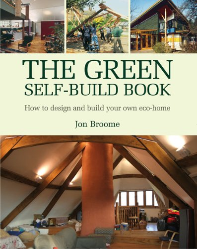The green self build book how to design and build your for Build your own home online