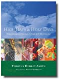 img - for High Days and Holy Days: 30 Contemporary Hymns for Annual Occasions in the Life of the Local Church book / textbook / text book