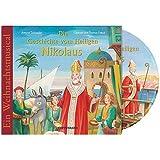 """Die Geschichte vom Heiligen Nikolaus CD: Ein Weihnachts-Musicalvon """"Antonie Schneider"""""""
