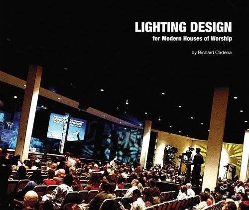 Lighting Design for Modern Houses of Worship (Book)