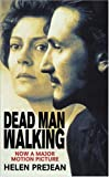 Dead Man Walking (000628003X) by Zondervan