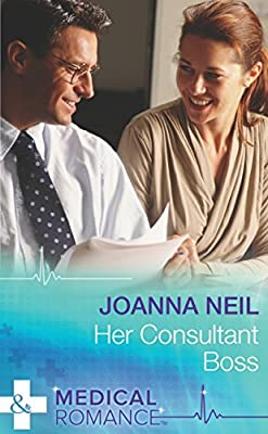 Her Consultant Boss (Mills & Boon Medical)
