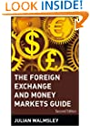 The Foreign Exchange and Money Markets Guide (Frontiers in Finance Series)