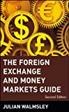 The Foreign Exchange and Money Markets Guide (Frontiers in Finance Series) thumbnail