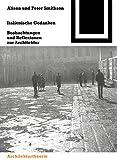 Italienische Gedanken: Beobachtungen und Reflexionen zur Architektur (Bauwelt Fundamente) (German Edition) (376436386X) by Smithson, Alison
