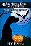 Night of Flying Shadows (Big Honey Dog Mysteries Halloween Special Edition) - a mystery adventure for children ages 9 to 12