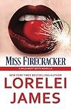 Miss Firecracker (Wild West Boys) (Volume 2)