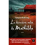 La derni�re valse de Mathildapar Tamara McKinley