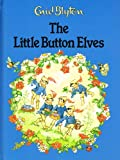 Enid Blyton The Little Button Elves (Enid Blyton library)