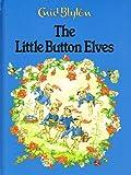 Enid Blyton The Little Button Elves (Enid Blyton library)