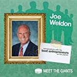Joel Weldon - Legend of the Speaking Profession: Conversations with the Best Entrepreneurs on the Planet   Joel Weldon