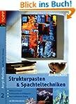 Strukturpasten & Spachteltechniken. A...