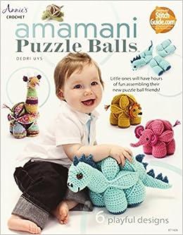 Total Amigurumi Magazine : Amamani Puzzle Balls (Annies Crochet): Dedri Uys ...