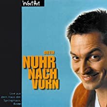 Nuhr nach vorn Hörspiel von Dieter Nuhr Gesprochen von: Dieter Nuhr