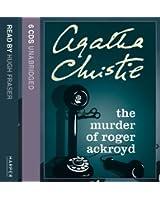 The Murder of Roger Ackroyd: Complete & Unabridged