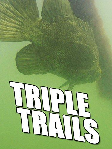 Clip: Triple Trails