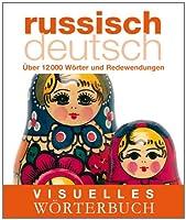 Russisch-Deutsch, das visuelle Wörterbuc...