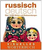 Visuelles Wörterbuch Russisch-Deutsch: Über 12.000 Wörter und Redewendungen (Coventgarden)