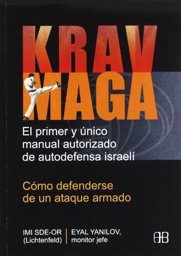 Krav Maga (Deporte Y Artes Marciales / Sports And Martial Arts) (Spanish Edition)