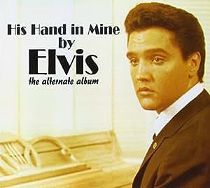 His Hand in Mine (the Alternate Album)