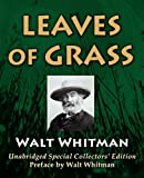 Leaves Of Grass: Unabridged Special Collectors Edition [With Preface By Walt Whitman]