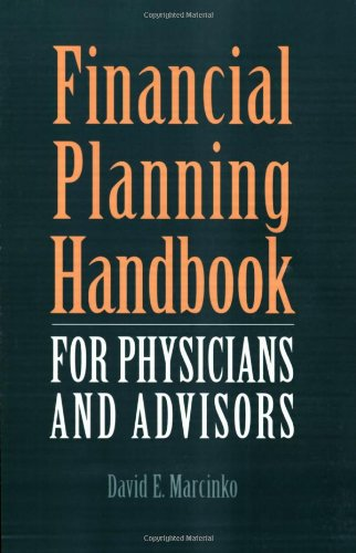 Financial Planning Handbook for Physicians and Advisors