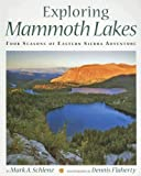 Search : Exploring Mammoth Lakes: Four Seasons of Eastern Sierra Adventure