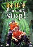 echange, troc Hip Hop You Don't Stop [Import anglais]