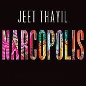 Narcopolis | [Jeet Thayil]