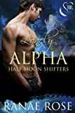 Lonely Alpha (Half Moon Shifters)