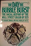 The Day the Bubble Burst: A Social History of the Wall Street Crash of 1929 (0140056408) by Gordon Thomas
