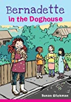 Bernadette in the Doghouse (The Lunch Bunch)