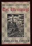 img - for The glorious adventures of Tyl Ulenspiegl book / textbook / text book
