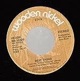 STYX 45 RPM Best Thing / Havin' a Ball